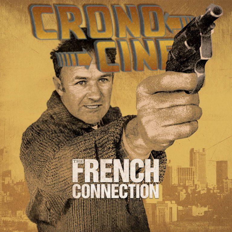 CronoCine 1×11: The French Connection