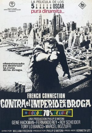 "Poster for the movie ""The French Connection, contra el imperio de la droga"""