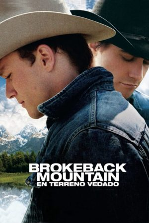 "Poster for the movie ""Brokeback Mountain (En terreno vedado)"""
