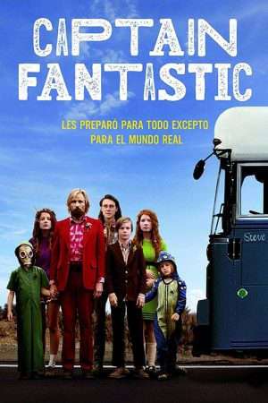 """Poster for the movie """"Captain Fantastic"""""""