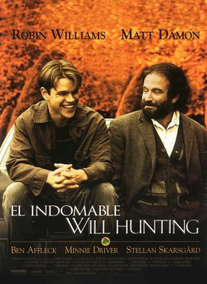 "Poster for the movie ""El indomable Will Hunting"""